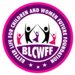 Better Life for Children and Women Future Foundation (BLCWFF)